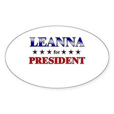 LEANNA for president Oval Decal