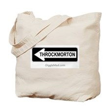 Throckmorton Sign Tote Bag