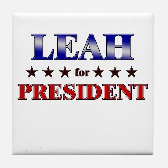 LEAH for president Tile Coaster