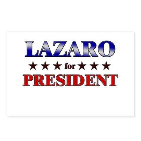 LAZARO for president Postcards (Package of 8)