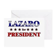 LAZARO for president Greeting Card