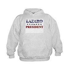 LAZARO for president Hoodie