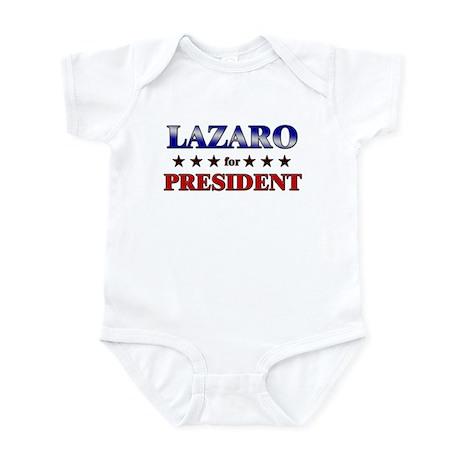 LAZARO for president Infant Bodysuit