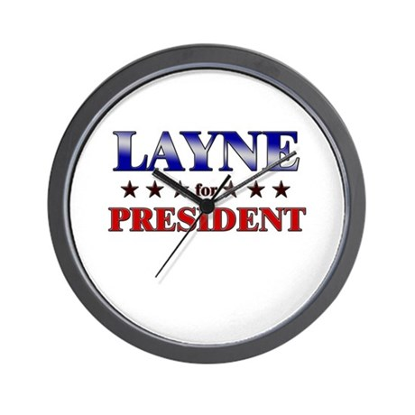 LAYNE for president Wall Clock