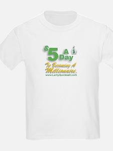 $5 A Day T-Shirt