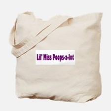 Miss Poops a lot Tote Bag