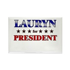 LAURYN for president Rectangle Magnet