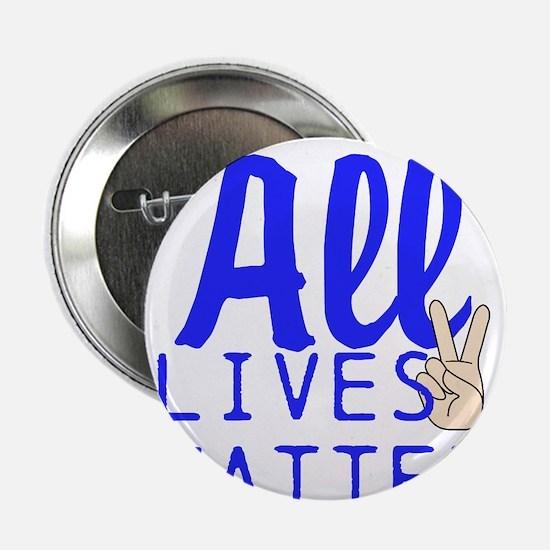 """All lives matter 2.25"""" Button"""