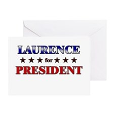 LAURENCE for president Greeting Card