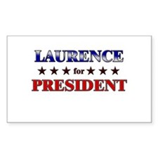 LAURENCE for president Rectangle Decal