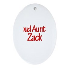 Proud Aunt of Zack Oval Ornament