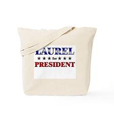 LAUREL for president Tote Bag
