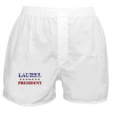 LAUREL for president Boxer Shorts