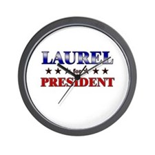 LAUREL for president Wall Clock