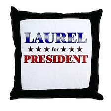 LAUREL for president Throw Pillow