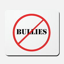 No Bullies Mousepad