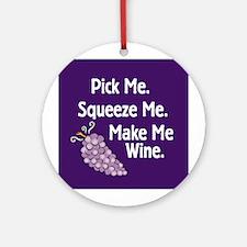 Make Me Wine Ornament (Round)