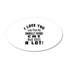 I Love You Less Than My Chan Wall Decal