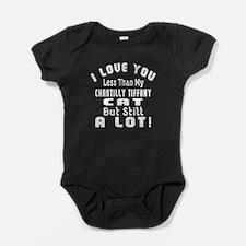 I Love You Less Than My Chantilly Ti Baby Bodysuit