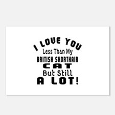 I Love You Less Than My B Postcards (Package of 8)