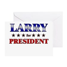 LARRY for president Greeting Card