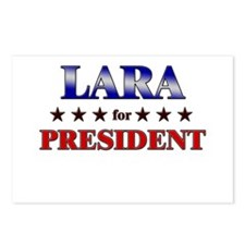 LARA for president Postcards (Package of 8)