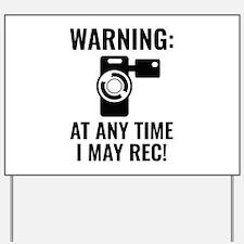 I May Rec Yard Sign