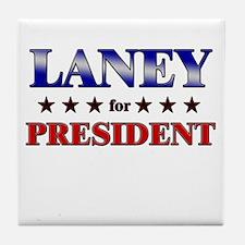 LANEY for president Tile Coaster