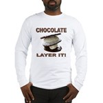 Chocolate Layer It Long Sleeve T-Shirt