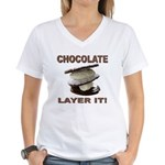 Chocolate Layer It Women's V-Neck T-Shirt