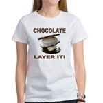 Chocolate Layer It Women's T-Shirt