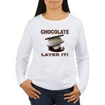 Chocolate Layer It Women's Long Sleeve T-Shirt