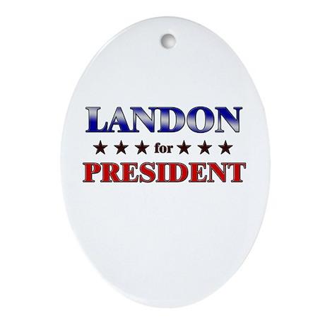 LANDON for president Oval Ornament