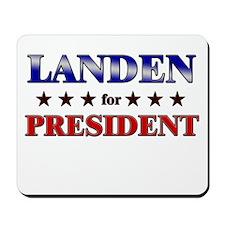 LANDEN for president Mousepad