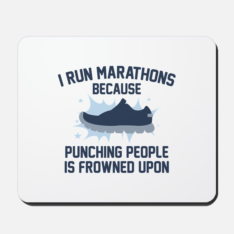 I Run Marathons Mousepad