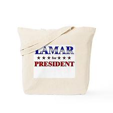 LAMAR for president Tote Bag