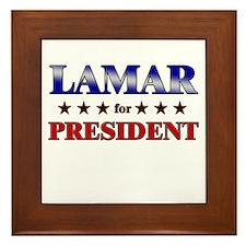 LAMAR for president Framed Tile