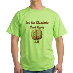 Let the Chocolate Good Times T-Shirt
