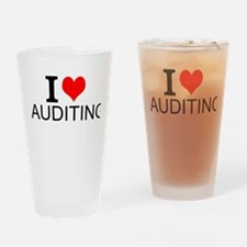 I Love Auditing Drinking Glass
