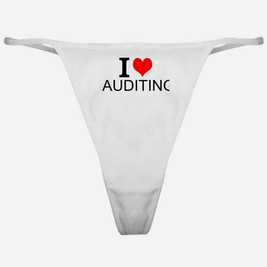 I Love Auditing Classic Thong