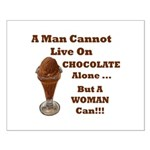 Man Cannot Live On Chocolate Small Poster