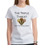Triple Threat Take the Challe Women's T-Shirt