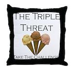 Triple Threat Take the Challe Throw Pillow