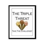 Triple Threat Take the Challe Framed Panel Print
