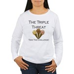Triple Threat Take the Challe Women's Long Sleeve