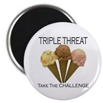 Triple Threat Take the Challe Magnet