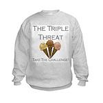 Triple Threat Take the Challe Kids Sweatshirt