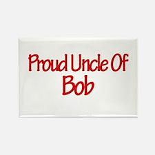 Proud Uncle of Bob Rectangle Magnet