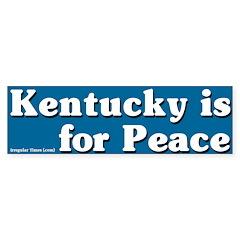 Kentucky for Peace Bumper Bumper Sticker