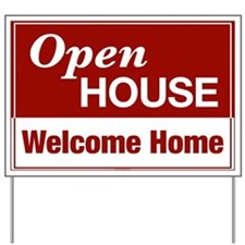OPEN HOUSE (Welcome Home) Yard Sign